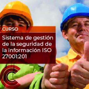 Sistema de gestión de la seguridad de la información ISO 27001: 2013