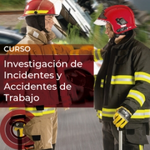 Investigación de Incidentes y Accidentes de Trabajo