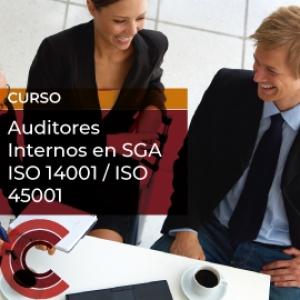 Auditores Internos en SGA ISO 14001 / ISO 45001