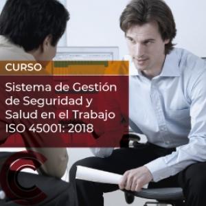 Sistema de Gestión de Seguridad y Salud en el Trabajo ISO 45001: 2018
