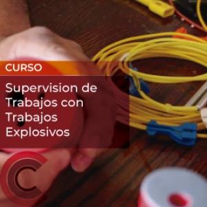 Supervision de Trabajos con Trabajos Explosivos
