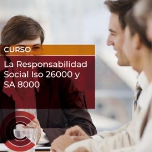 La Responsabilidad Social ISO 26000 y SA 8000