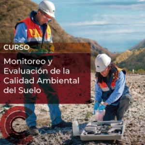 Monitoreo y Evaluación de la Calidad Ambiental del Suelo