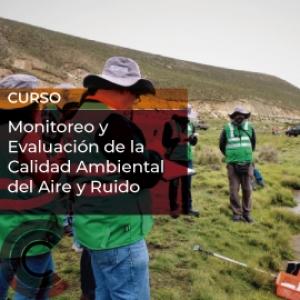 Monitoreo y Evaluación de la Calidad Ambiental del Aire y Ruido