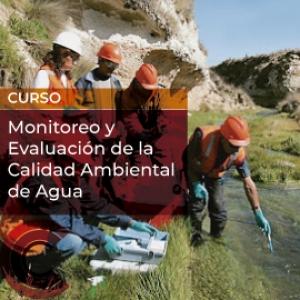 Monitoreo y Evaluación de la Calidad Ambiental de Agua