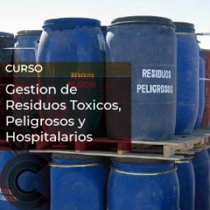 Gestion de Residuos Toxicos, Peligrosos y Hospitalarios