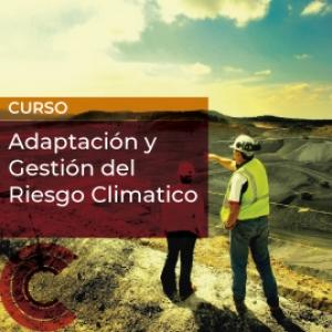 Adaptación y Gestión del Riesgo Climatico