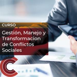 Gestión, Manejo y Transformacion de Conflictos Sociales