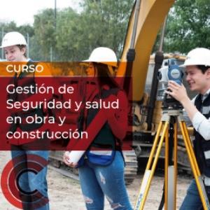 Gestión de Seguridad y salud en Obra y construcción